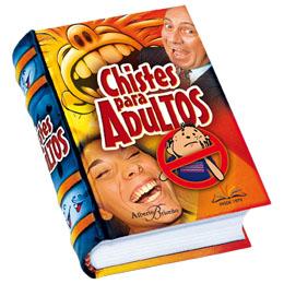 CHISTES PARA ADULTOS