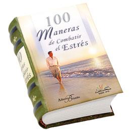 100 MANERAS DE COMBATIR EL ESTRÉS
